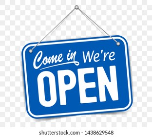 Blue sign Come in we are Open, with shadow isolated on transparent background. Realistic Design template - Vector