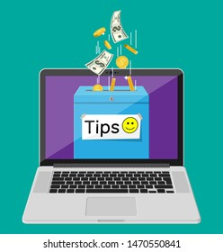 Blue tip box full of cash on laptop screen. Thanks for the service. Money for servicing. Good feedback or donation. Gratuity concept. Vector illustration in flat style