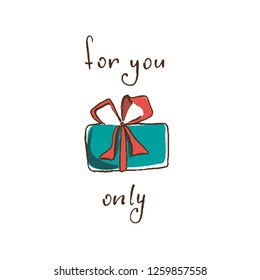 blue turquoise gift box with red bow. the writing - for you only
