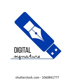 Blue USB flash silhouette with pen icon on it. Digital (electronic) signature concept. Vector logo template.