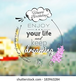 Blured landscape background with birthday greeting. Typography design with hand-drawn elements.