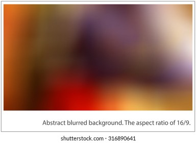 Blurred abstract color shapes for using as background. The aspect ratio of 16/9.