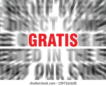 blurred text with focus on gratis