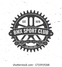 Bmx extreme sport club badge. Vector illustration. Concept for shirt, logo, print, stamp, tee with sprocket, chain. Vintage typography design with bmx sprocket and chain silhouette.