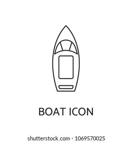 Boat linear icon. Top view outline contour pictogram of motorboat or speedboat. Design for tag, label, banner, t-shirt, sticker, business and visit card, flyer, postcard, logo. Vector illustration.