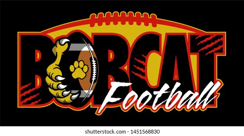 bobcat football team design with claw holding ball for school, college or league