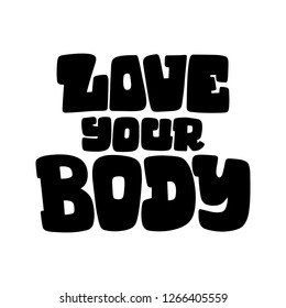 Body Positive lettering. Hand drawn vector illustration for card, poster, banner, t-skirt and other