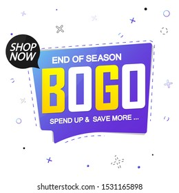 BOGO, sale banner design template, buy 1 get 1 free, discount speech bubble tag, end of season, spend up and save more, vector illustration