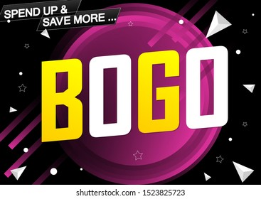 BOGO, Sale poster design template, buy 1 get 1 free, banner offer, spend up and save more, vector illustration