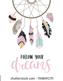 Boho template with inspirational quote - follow your dreams. Vector ethnic design with dreamcatcher. (under clipping mask)