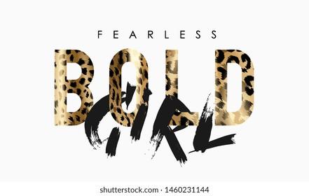 bold girl slogan leopard skin foil print illustration