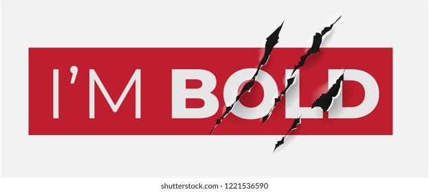 bold slogan with claw scratch illustration