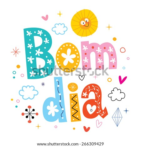 Bom Dia Good Morning Portuguese Stock Vector Royalty Free