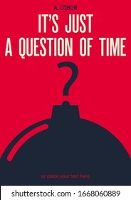 The bomb with the wick in the shape of question mark. Book cover creative concept. Mid century style design. Clipping mask used. Applicable for books, posters, placards etc. Just add your titles.