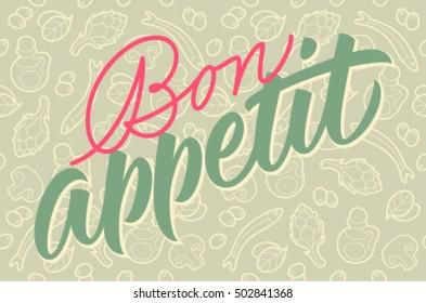 Bon appetit calligraphy, handwritten inscription, vegetable pattern