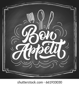 Bon Appetit hand lettering, vintage brush typography, custom writing with cutlery on black chalkboard background. Vector illustration.