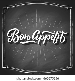 Bon Appetit hand lettering, vintage brush typography, on black chalkboard background. Vector illustration.