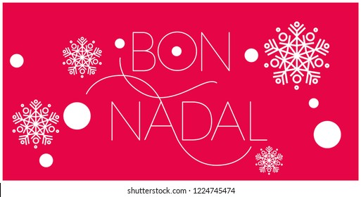 Bon Nadal - Merry Christmas lettering written in catalan; hand drawn white letters on red background. Flat vector illustration for cards, prints, stickers, posters, seasonal design, decoration, web.