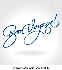 BON VOYAGE hand lettering -- handmade calligraphy, vector eps8;