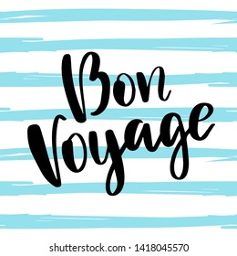 Bon Voyage poster with hand written lettering and blue striped seamless pattern. Modern calligraphy. Trendy minimal style.Vector illustration