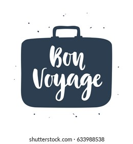 Bon Voyage poster with hand written lettering inscription in suitcase, isolated on white. Modern calligraphy. Tourism banner, tee shirt print. Vector illustration