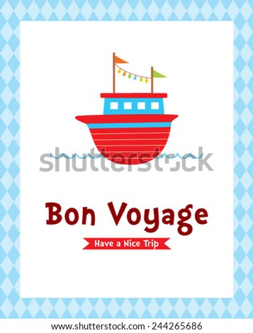 Bon voyage safety journey greeting card stock vector royalty free bon voyage safety journey greeting card with boat graphic m4hsunfo