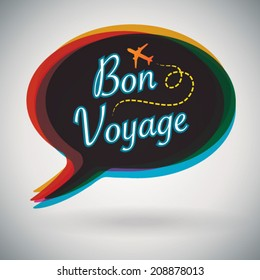 Bon Voyage - Vector Speech Bubble