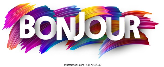 Bonjour card, French. Colorful brush design. Vector background.