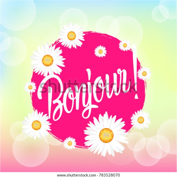 Bonjour Has Mean Hello Beautiful Greeting Stock Vector