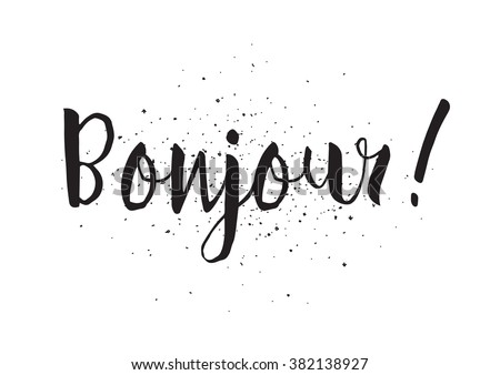 Bonjour inscription good day french greeting stock vector royalty good day in french greeting card with calligraphy hand drawn design m4hsunfo