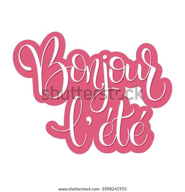 Bonjour L Ete Hello Summer Lettering Stock Vector (Royalty