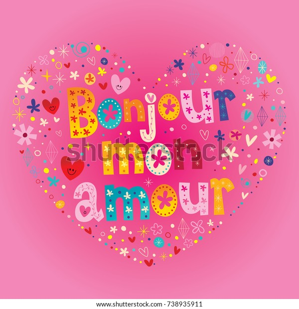 Bonjour Mon Amour Hello My Love Stock Vector Royalty Free