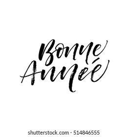 Bonne Annee postcard. Happy New Year phrase in french. Ink illustration. Modern brush calligraphy. Isolated on white background.