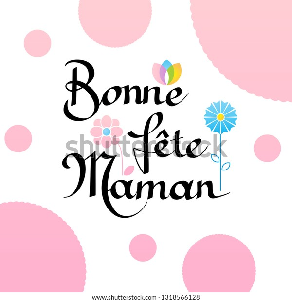 Bonne Fete Maman Greeting Card Translated Stock Vector