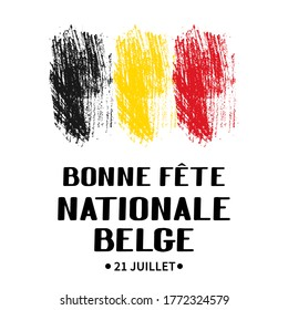 Bonne Fete Nationale Belge (Happy Belgian National Day in French) lettering with black and red brush stroke. Belgium holiday. Vector template for greeting card, poster, banner, flyer, etc.