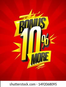 Bonus 10% more, sale banner design concept