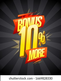 Bonus 10% more, vector banner design