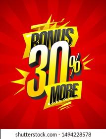 Bonus 30% more, sale banner design concept