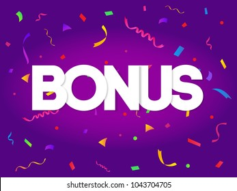 Bonus sign letters decor with colorful confetti on purple background