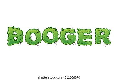 Booger Green slime letters. Snot slippery lettering. Snvel