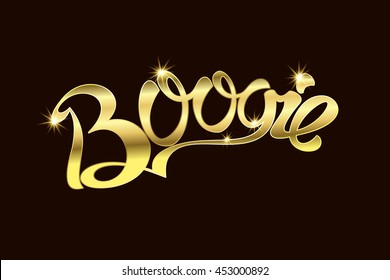 Boogie an inscription Gold text. Vector illustration