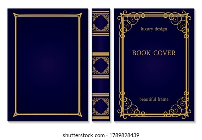 Book cover and spine ornament. Vintage old frames. Royal Golden and dark blue style design. Border to be printed on the covers of books. Vector illustration