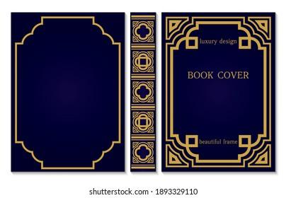 Book cover with spine of book. Sample geometric design. Gold frame on dark blue background. Border design for certificates and diploma. Vintage old framework. Vector illustration