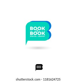 Book and book logo. B letter. Digital library chat emblem. The literary community. Letter B looks like a comic book bubble. Monochrome option.