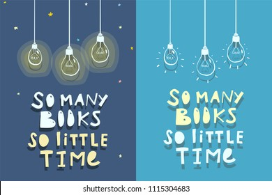 Books Quote Design. So many books so little time. Quote about books design. Vector illustration.