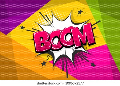 Boom, bang, wow comic text speech bubble. Colored pop art style sound effect. Halftone vector illustration banner. Vintage comics book poster. Colored funny cloud font.
