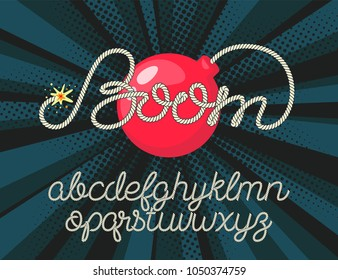 Boom lettering with red bomb on pop background. Rope alphabet vector font