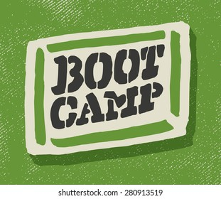 Boot camp sign.