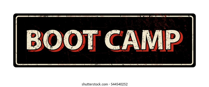 boot camp - Vector illustration - vintage rusty metal sign