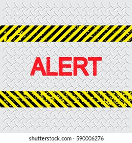 Border with line yellow and black color. Caution sign. Border and text design like Stamp have porous and rough. Warning sign. Border have text ALERT inside.
